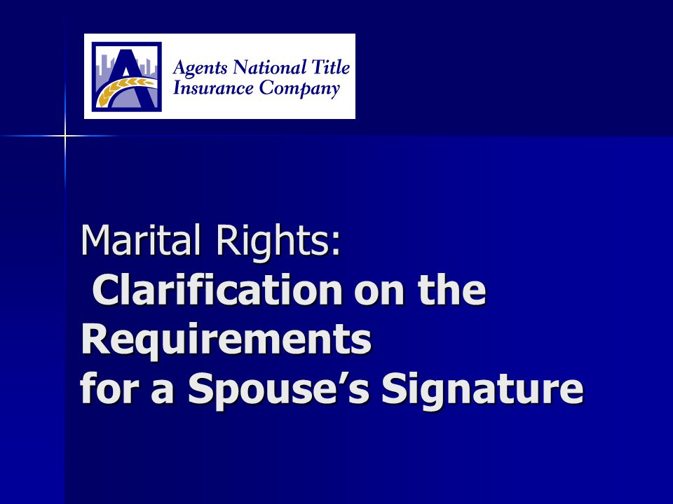Marital Rights: Clarification on the Requirements for a Spouse's Signature