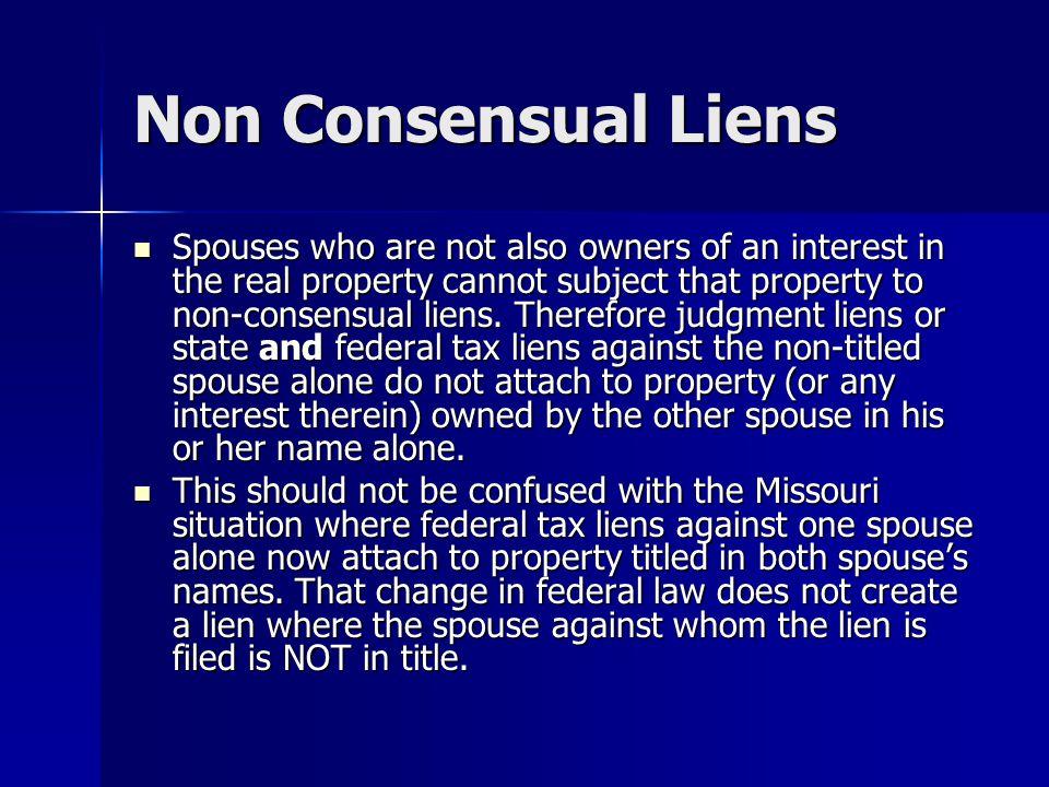 Non Consensual Liens