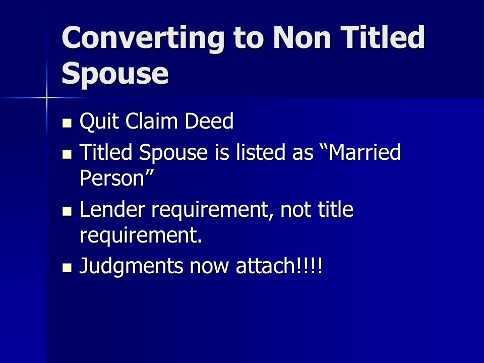 Converting to Non Titled Spouse