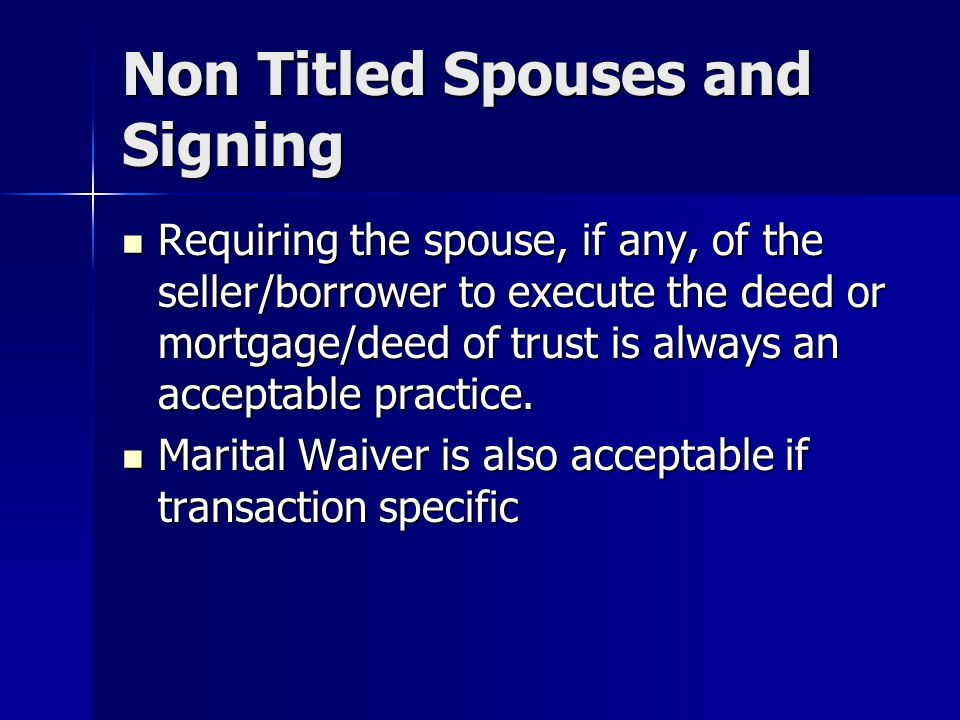 Non Titled Spouses and Signing