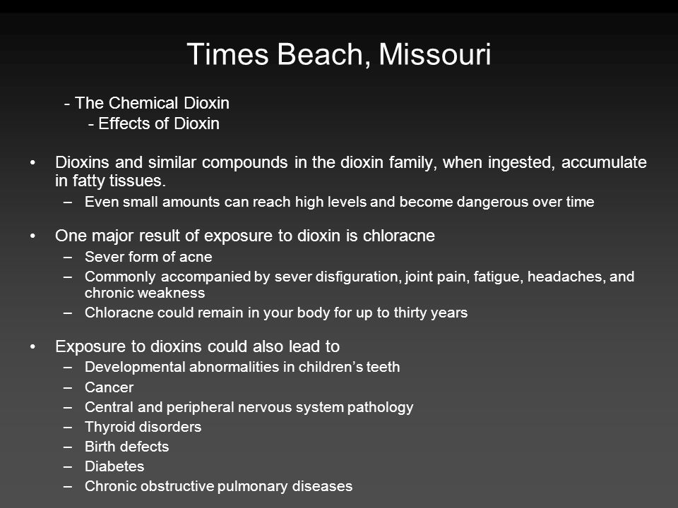Times Beach, Missouri - The Chemical Dioxin - Effects of Dioxin