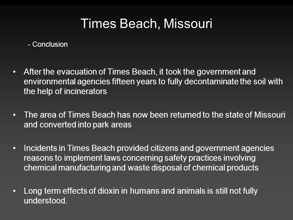 Times Beach, Missouri - Conclusion.