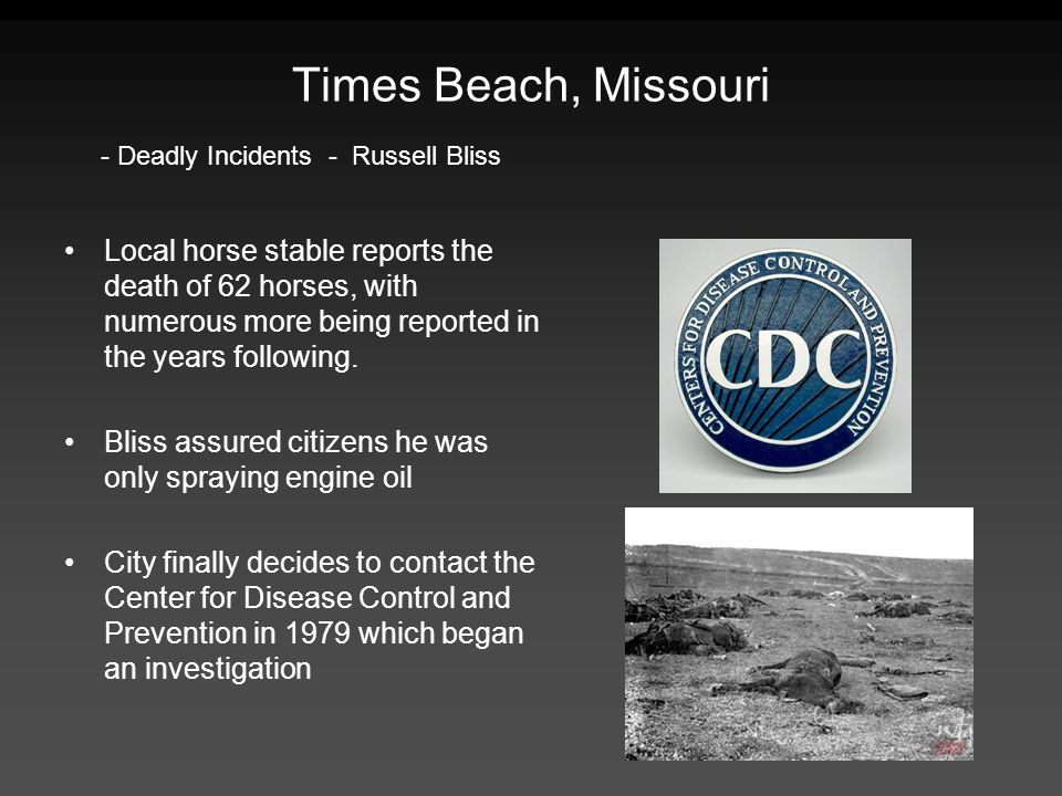 Times Beach, Missouri - Deadly Incidents - Russell Bliss.