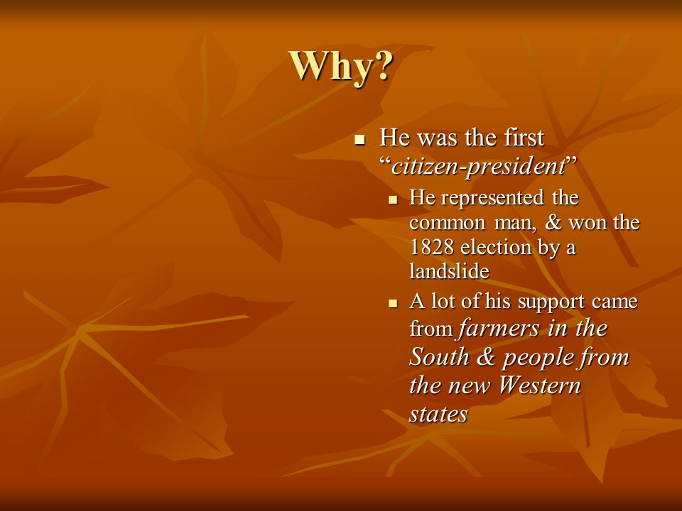 Why He was the first citizen-president