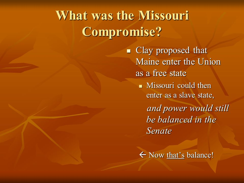 What was the Missouri Compromise