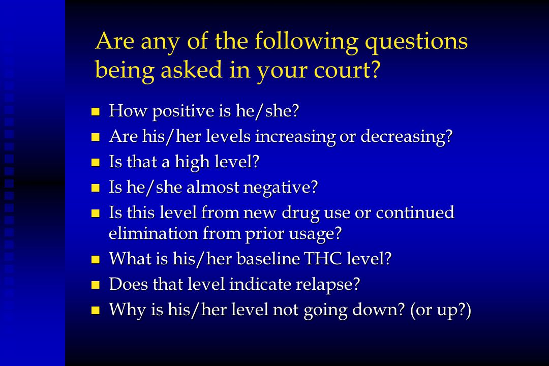 Are any of the following questions being asked in your court