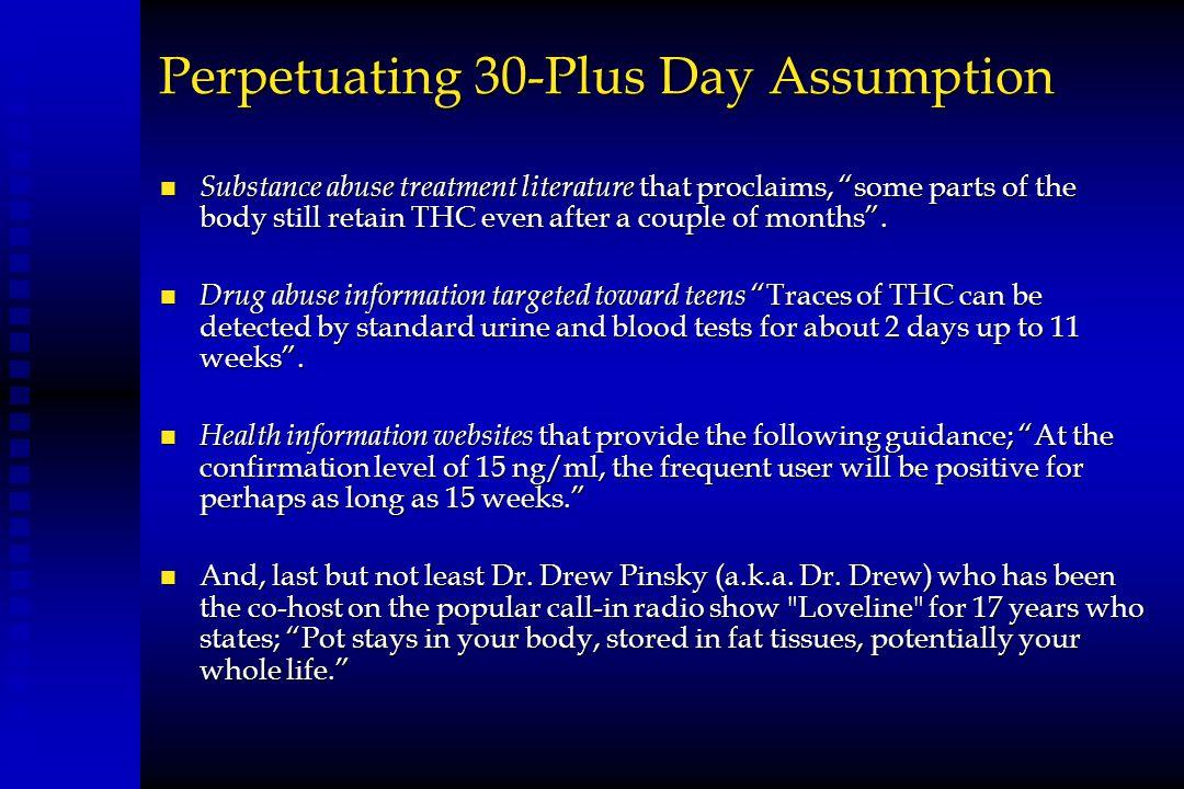 Perpetuating 30-Plus Day Assumption