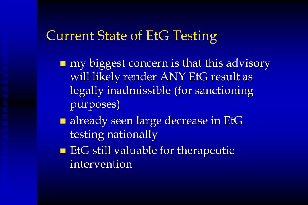Current State of EtG Testing