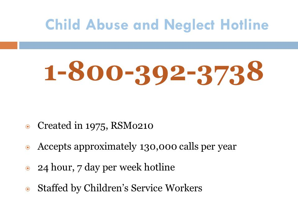 Child Abuse and Neglect Hotline