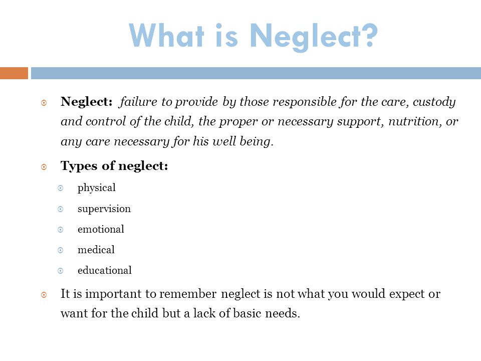 What is Neglect