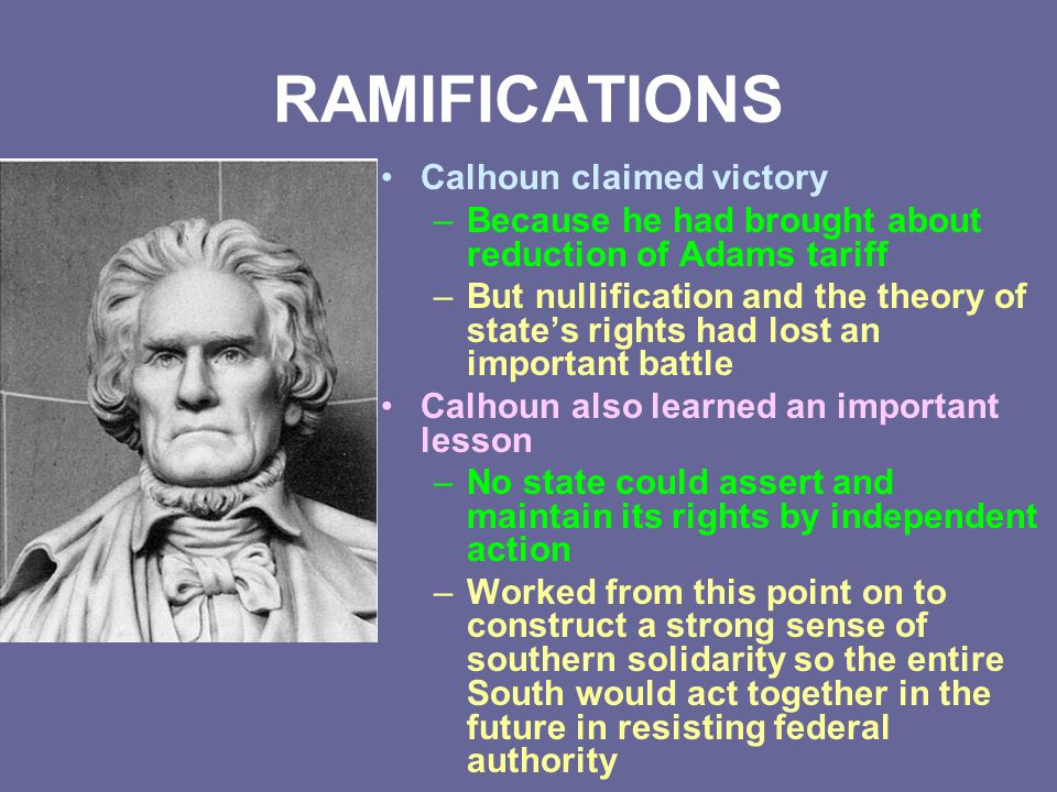 RAMIFICATIONS Calhoun claimed victory
