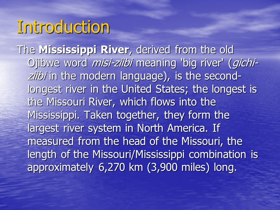 Mississippi River Ppt Video Online Download - The longest river in the united states