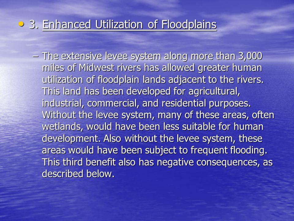 3. Enhanced Utilization of Floodplains