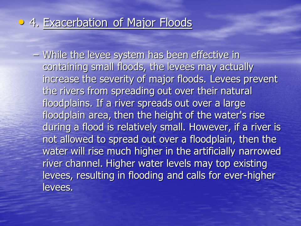 4. Exacerbation of Major Floods