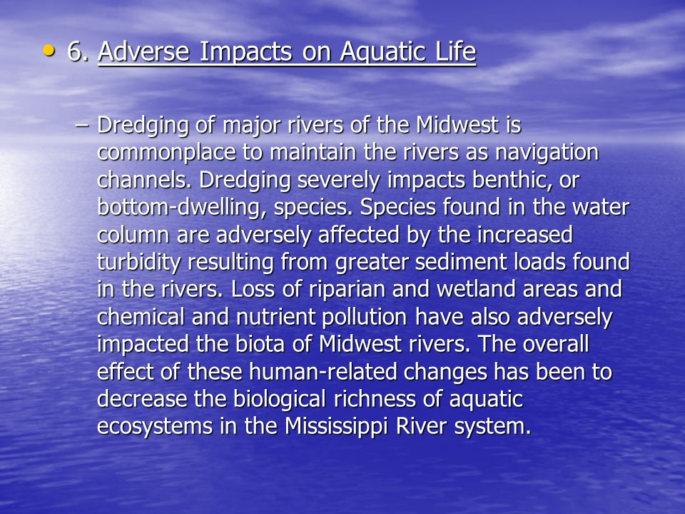 6. Adverse Impacts on Aquatic Life