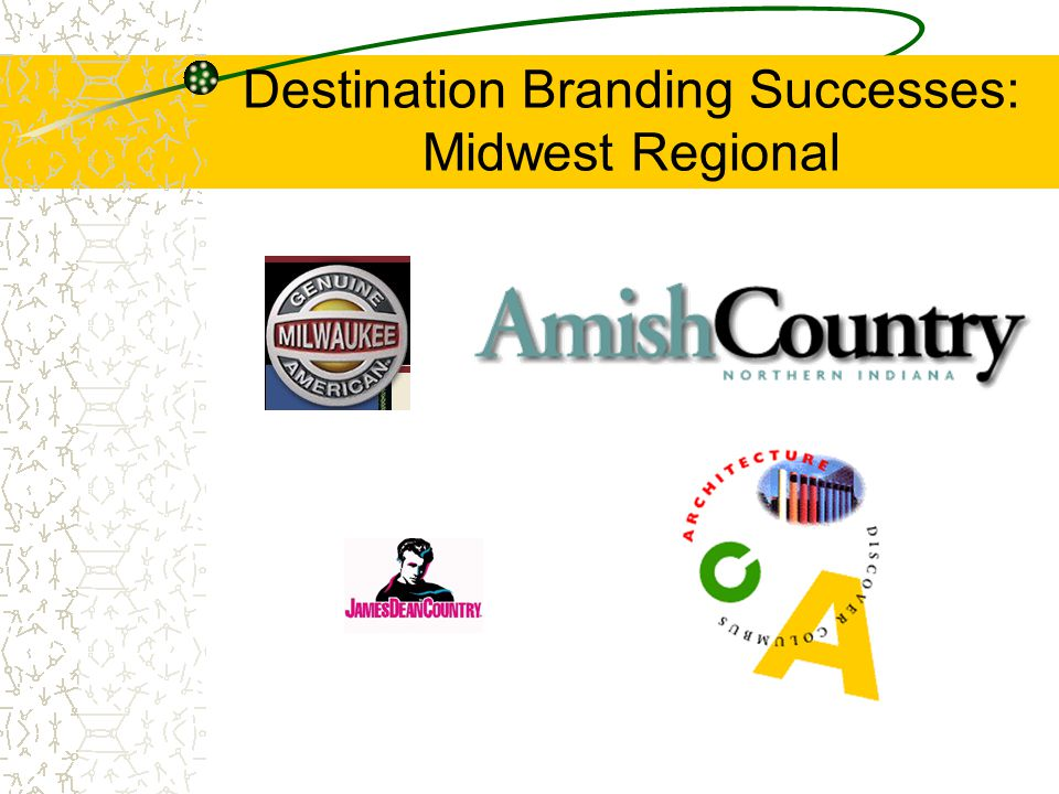 Destination Branding Successes: Midwest Regional