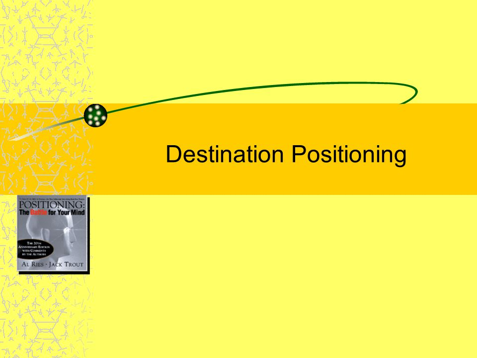 Destination Positioning