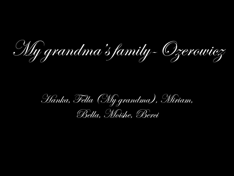 My grandma's family-Ozerowicz