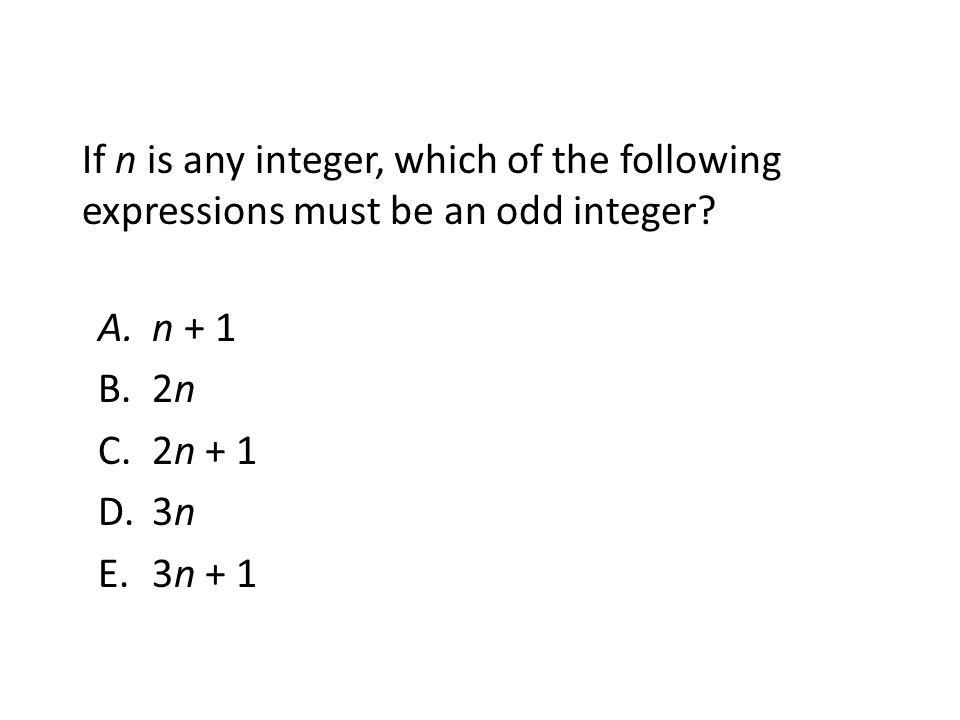 If n is any integer, which of the following expressions must be an odd integer