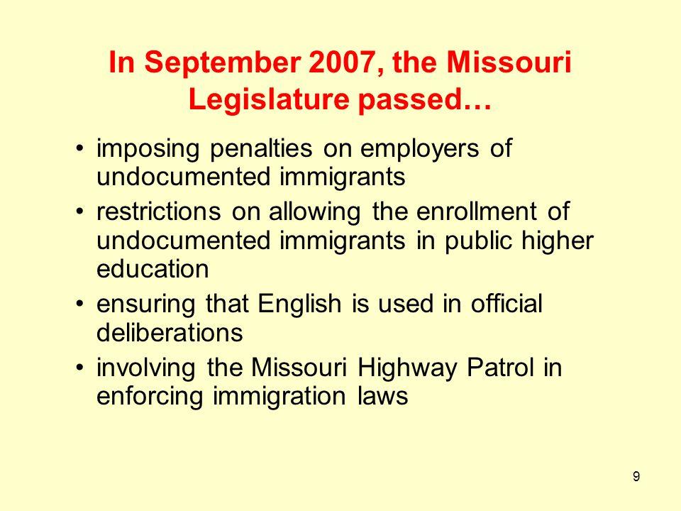 In September 2007, the Missouri Legislature passed…