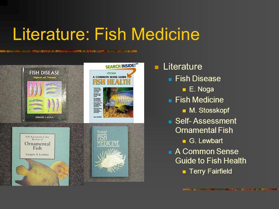Literature: Fish Medicine