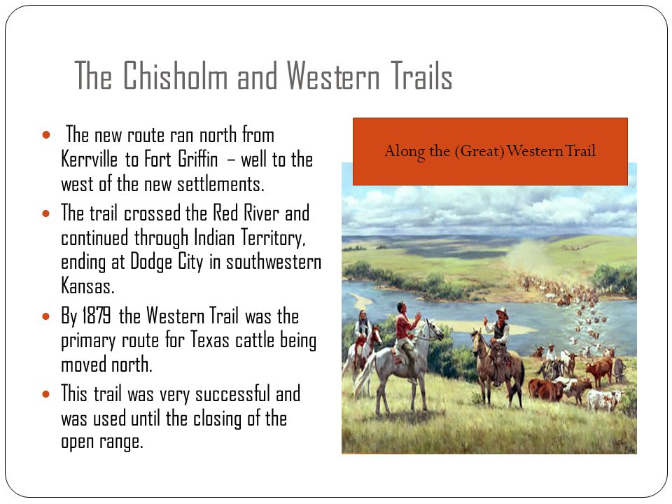 The Chisholm and Western Trails