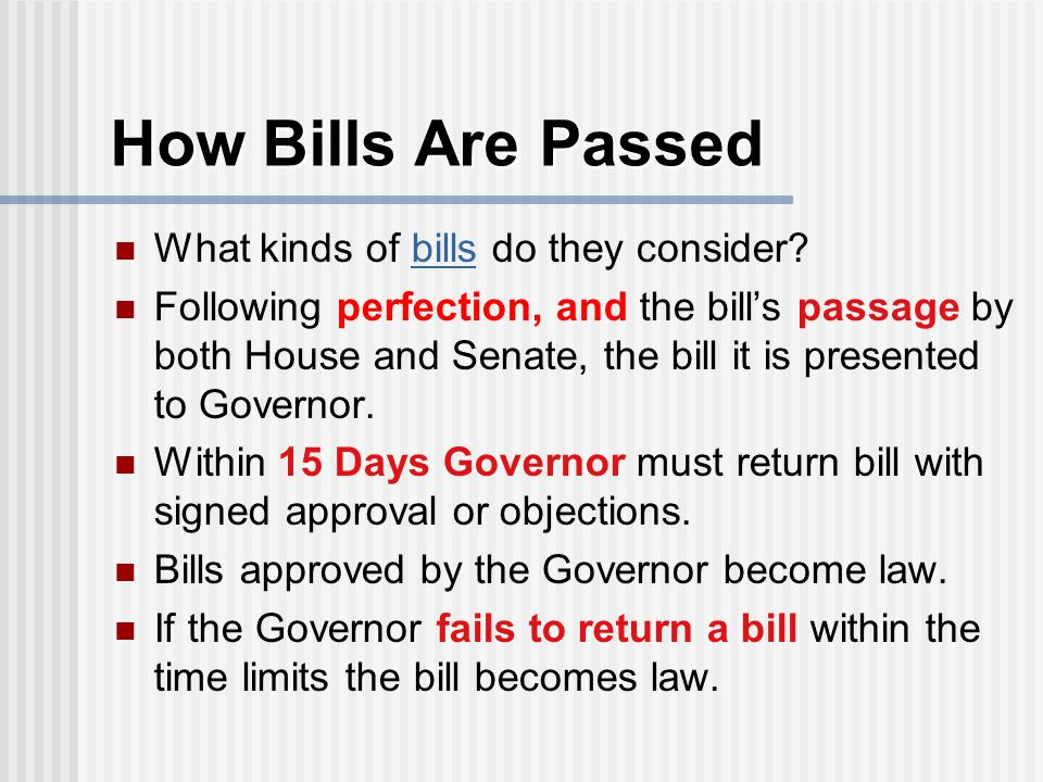 How Bills Are Passed What kinds of bills do they consider