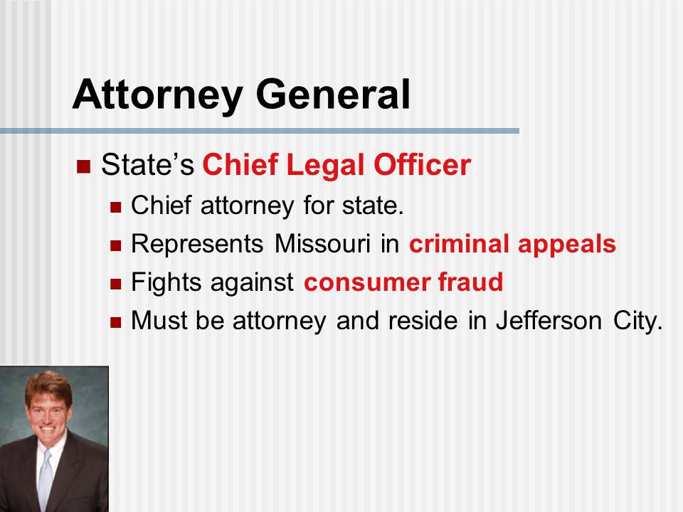 Attorney General State's Chief Legal Officer Chief attorney for state.