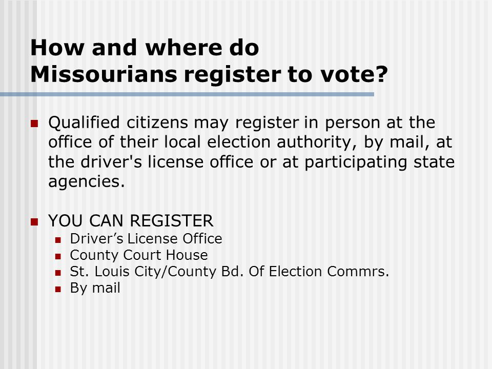 How and where do Missourians register to vote