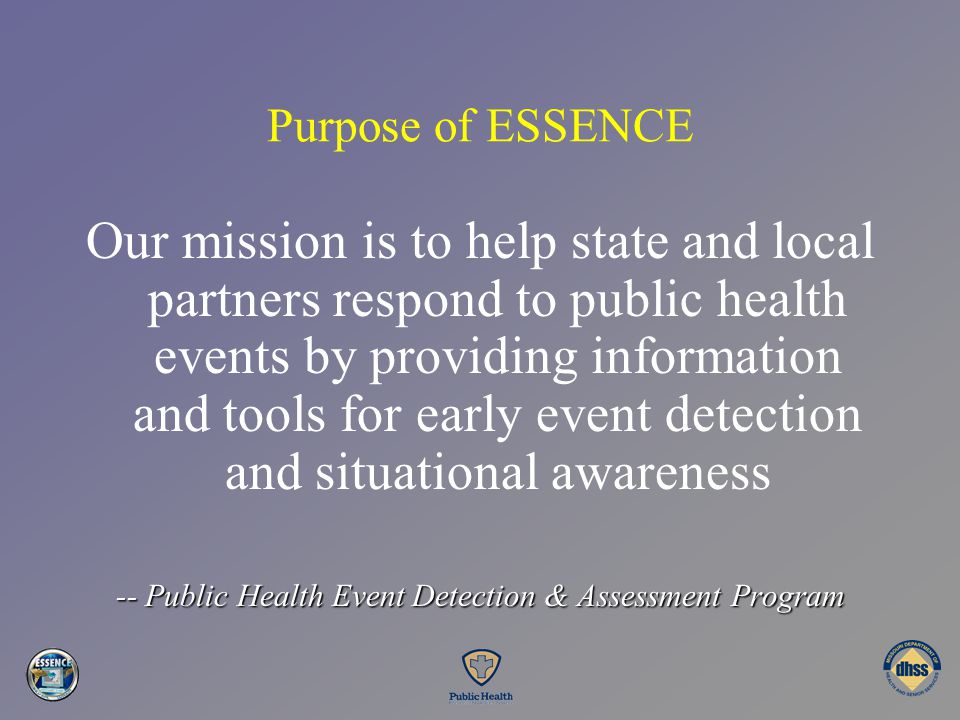 -- Public Health Event Detection & Assessment Program