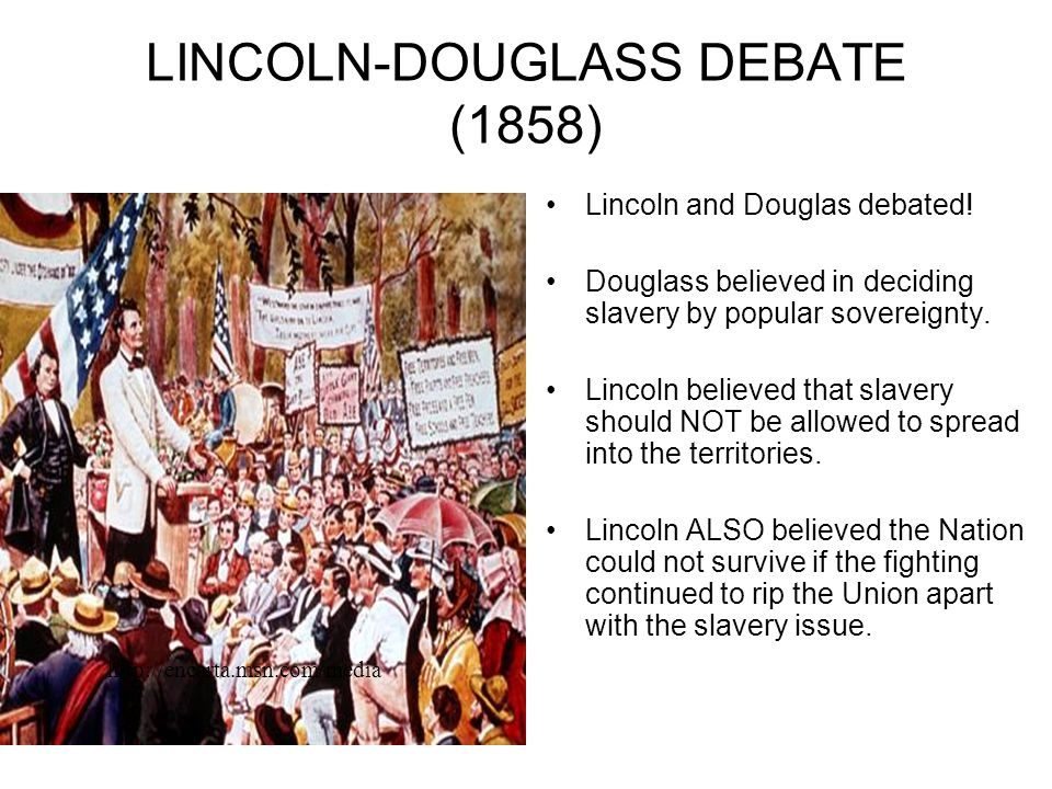 LINCOLN-DOUGLASS DEBATE (1858)