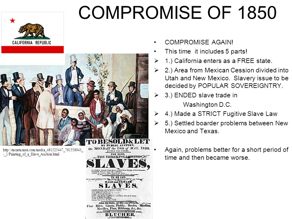 COMPROMISE OF 1850 COMPROMISE AGAIN! This time it includes 5 parts!