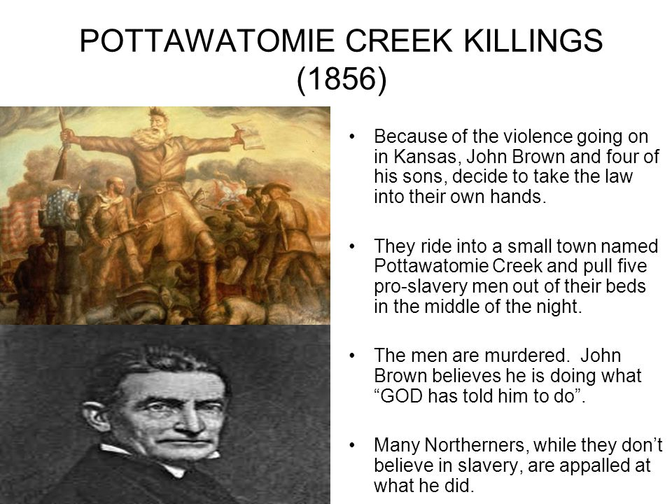 POTTAWATOMIE CREEK KILLINGS (1856)