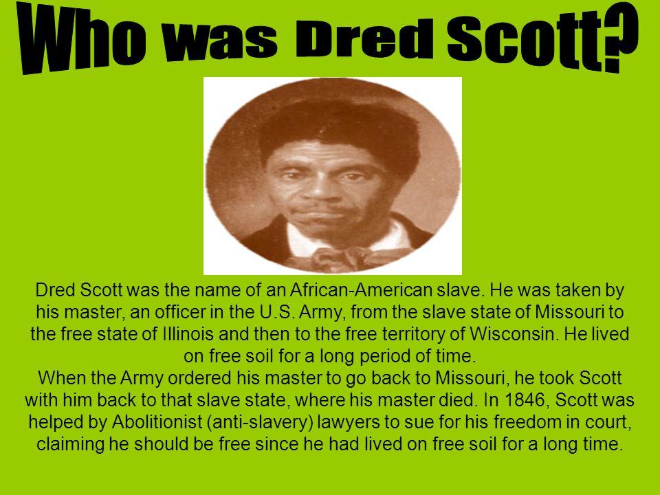 Who was Dred Scott