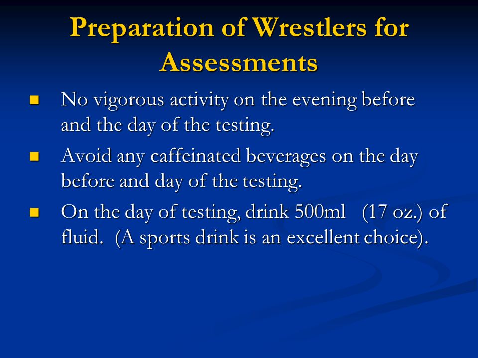 Preparation of Wrestlers for Assessments