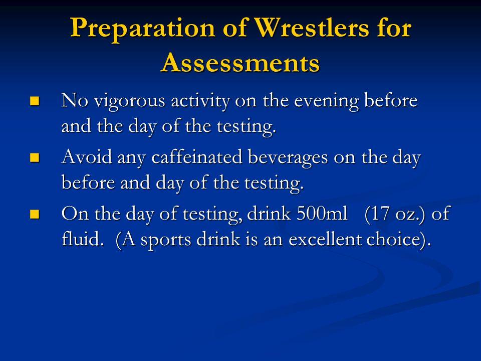 Preparation of Wrestlers for Assessments