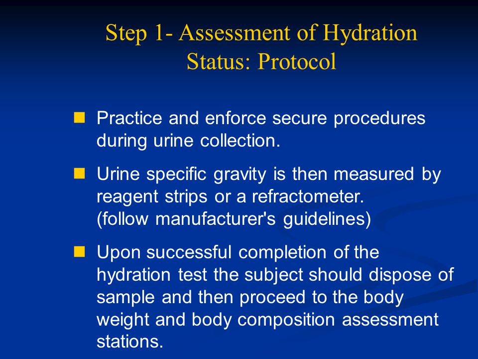 Step 1- Assessment of Hydration Status: Protocol