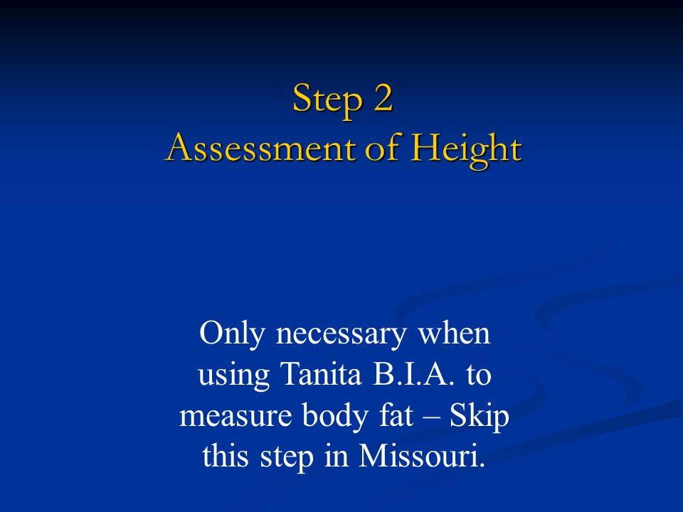 Step 2 Assessment of Height