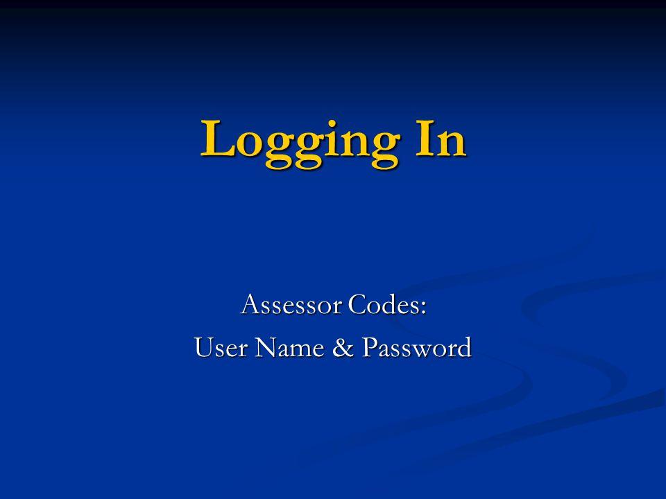 Assessor Codes: User Name & Password