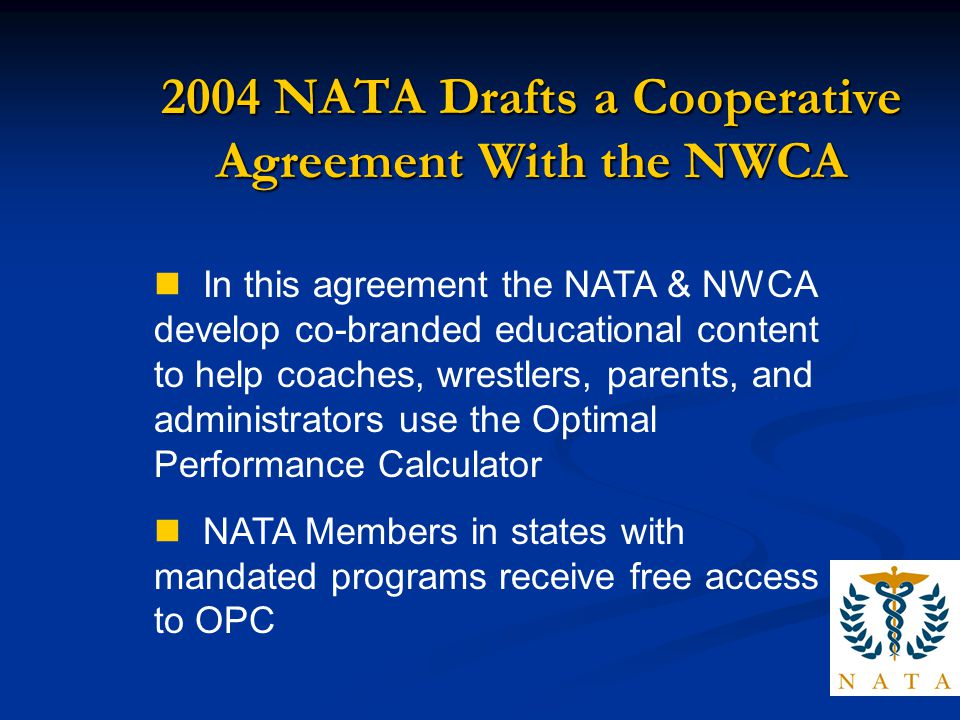 2004 NATA Drafts a Cooperative Agreement With the NWCA