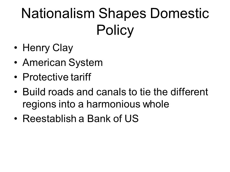 Nationalism Shapes Domestic Policy