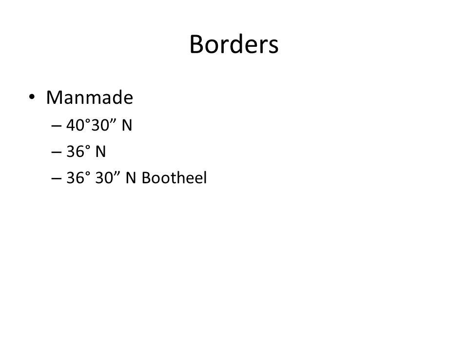 Borders Manmade 40°30 N 36° N 36° 30 N Bootheel