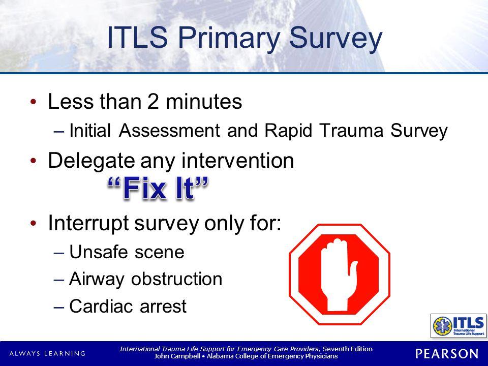 ITLS Primary Survey General impression Triage multiple patients