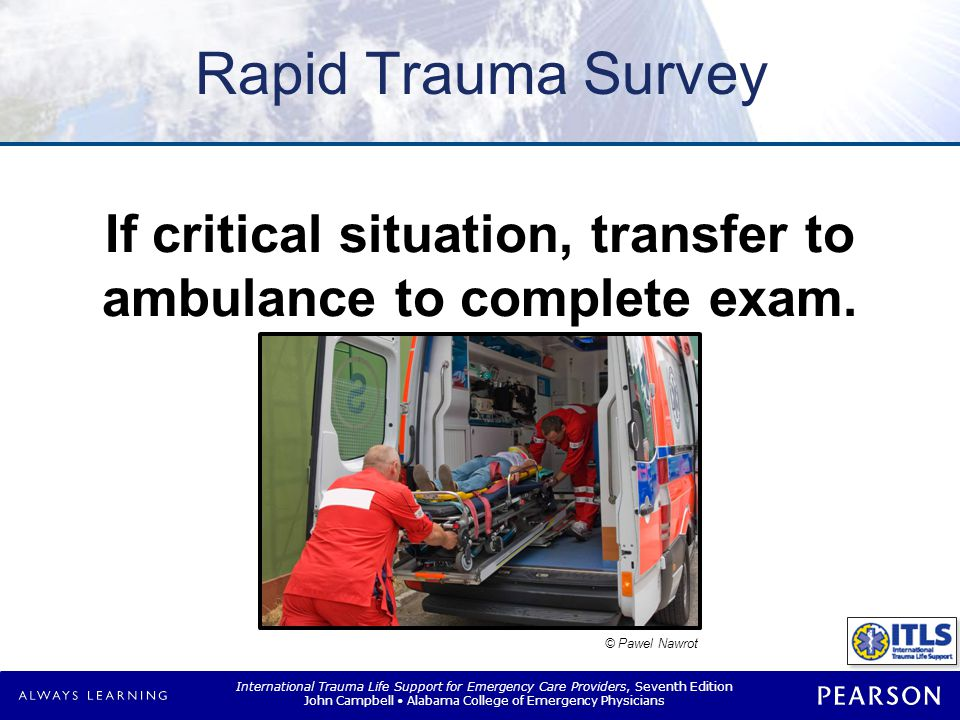 Rapid Trauma Survey Obtain baseline vital signs