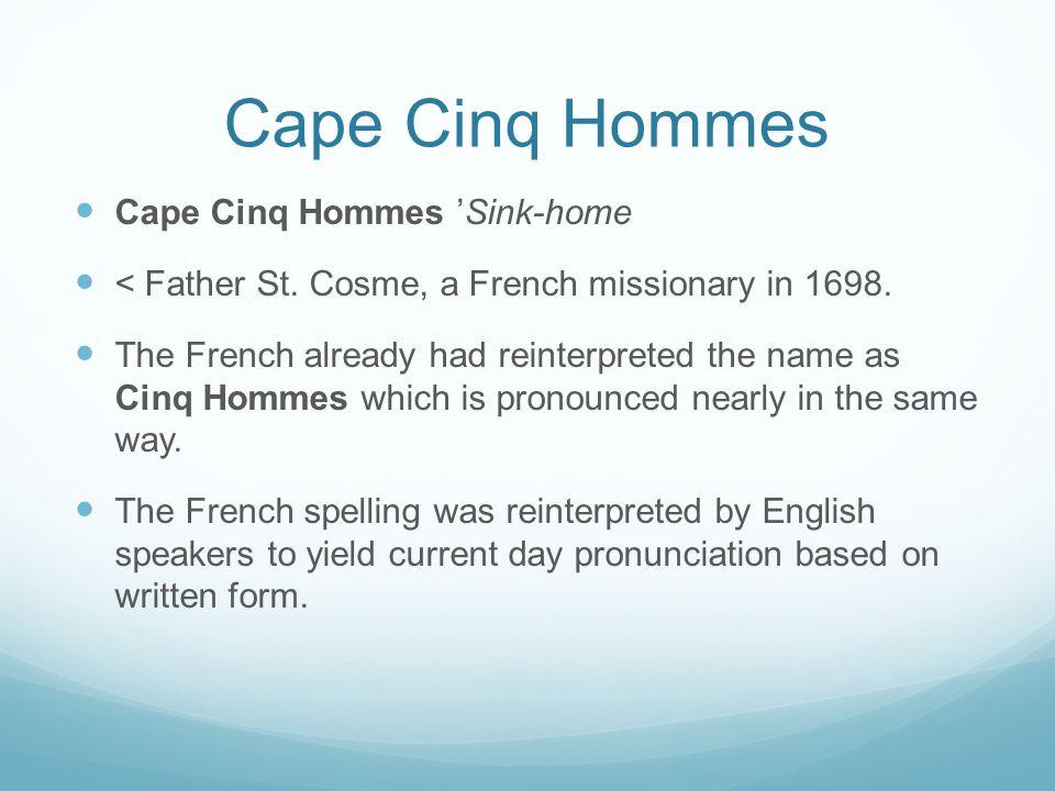 Cape Cinq Hommes Cape Cinq Hommes 'Sink-home