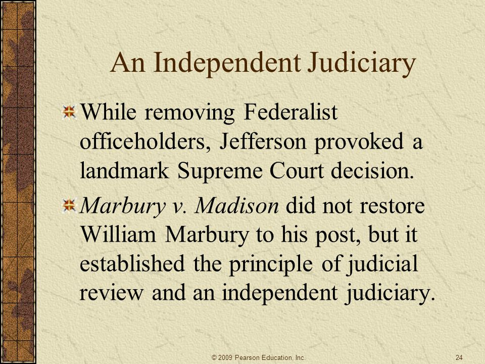 An Independent Judiciary