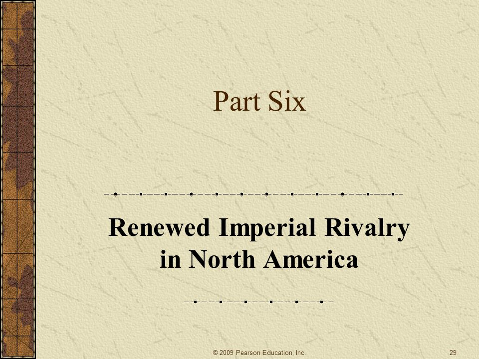 Renewed Imperial Rivalry in North America
