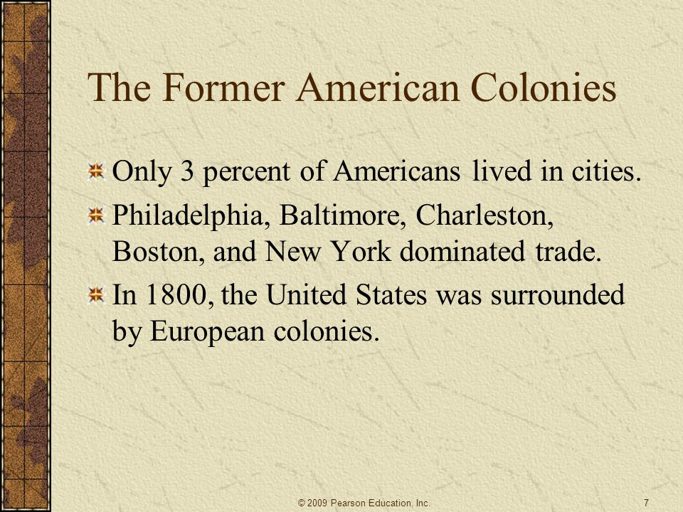 The Former American Colonies