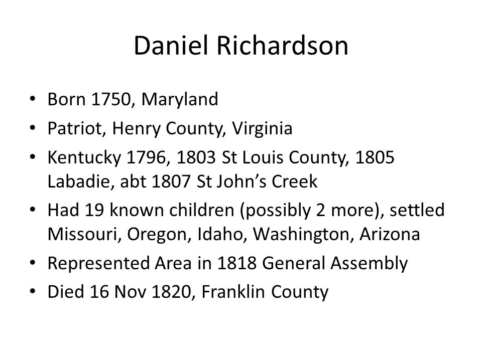 Daniel Richardson Born 1750, Maryland Patriot, Henry County, Virginia