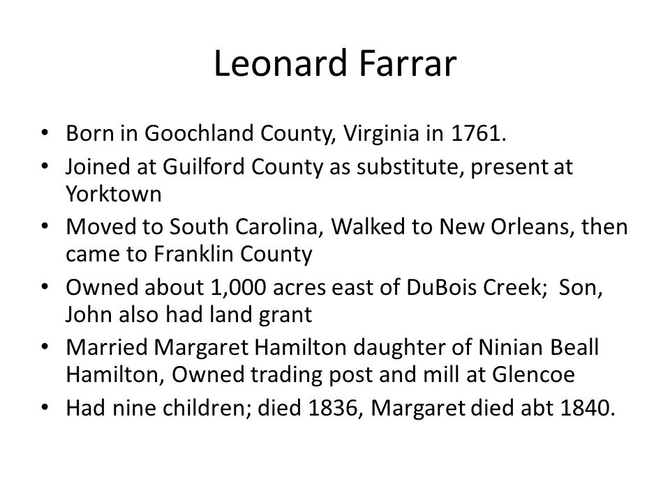 Leonard Farrar Born in Goochland County, Virginia in 1761.